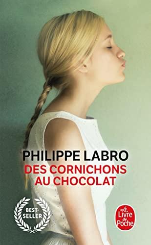 9782253121985: Des Cornichons Au Chocolat (Le Livre de Poche) (French Edition)