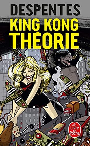 9782253122111: King Kong Théorie (Ldp Litterature) (French Edition)