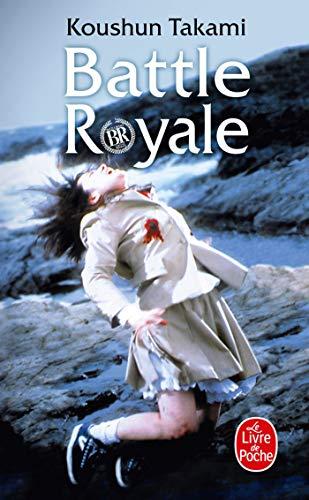 9782253122357: Battle Royale (Le Livre de Poche) (French Edition)