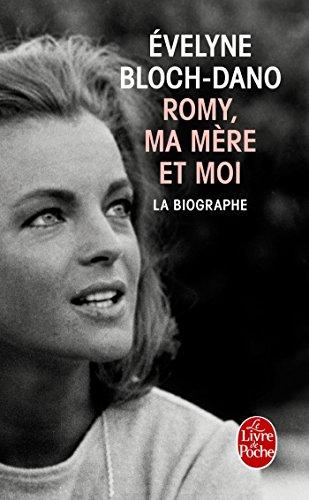 9782253122517: Romy, ma mère et moi - La Biographe