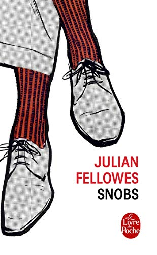9782253122760: Snobs (Ldp Litterature) (French Edition)