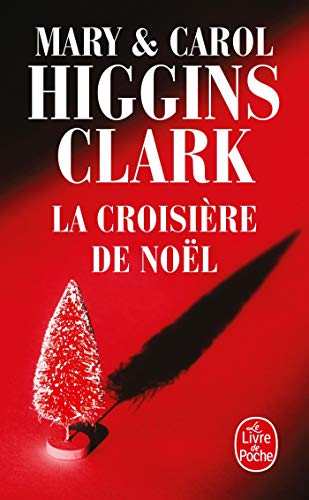 La Croisere de Noel (Ldp Thrillers) (French Edition): Clark Higgins Mary