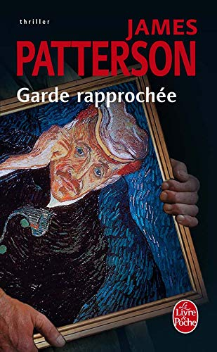 Garde Rapprochee (Ldp Thrillers) (English and French: Patterson, J