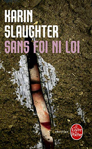 9782253123293: Sans Foi Ni Loi (Ldp Thrillers) (French Edition)