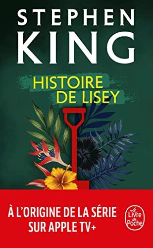 Histoire de Lisey (Le Livre de Poche): Stephen King