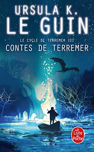Contes de Terremer (Le Livre de Poche) (French Edition) (2253123668) by Ursula Le Guin