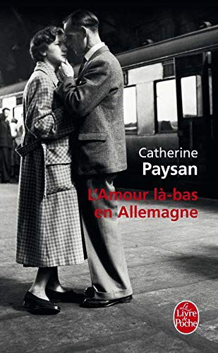 9782253123866: L'amour là-bas en Allemagne (Le Livre de Poche)