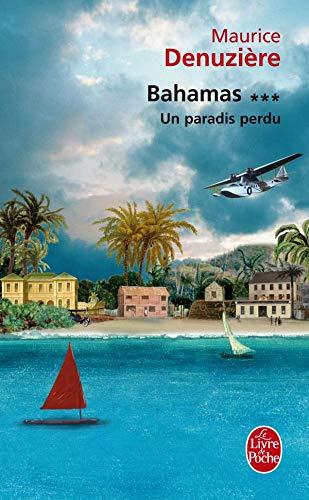 9782253124061: Bahamas T03 Un Paradis Perdu (Ldp Litterature) (French Edition)