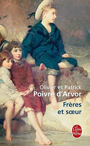 Frères et soeurs: Olivier Poivre D'Arvor