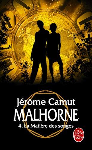 9782253124368: Malhorne, Tome 4 : La Matière des songes
