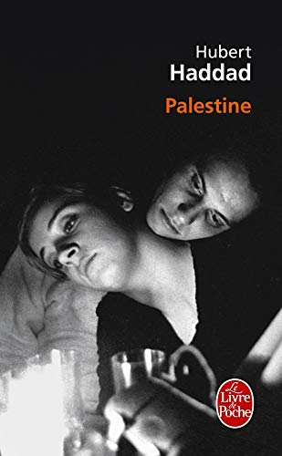 9782253124443: Palestine Prix Renaudot Poche 2009 (Ldp Litterature) (French Edition)