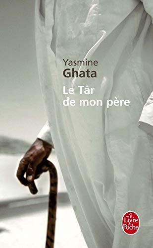 9782253124641: Le Tar de Mon Pere (Ldp Litterature) (French Edition)