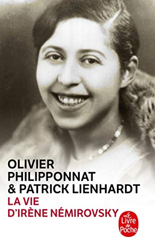 La Vie D Irene Nemirovsky (Ldp Litterature) (French Edition): Philipponnat Lienhardt