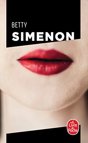 9782253124924: Betty (Le Livre de Poche) (French Edition)