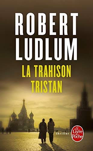 La Trahison Tristan (Ldp Thrillers) (French Edition): Ludlum, R