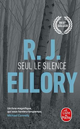 Seul le silence - Ellory, R. J.