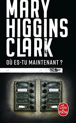 Ou es-tu maintenant ? (Ldp Thrillers): Higgins Clark, Mary