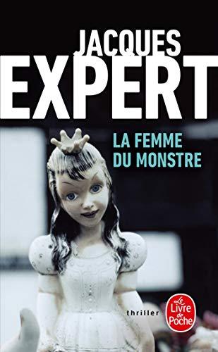 9782253125563: La Femme Du Monstre (Le livre de poche thriller)