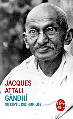 9782253125594: Gandhi Ou L'eveil'des Humilies (Ldp Litterature) (French Edition)