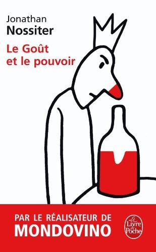 9782253125679: Le Gout Et Le Pouvoir (Ldp Litterature) (French Edition)