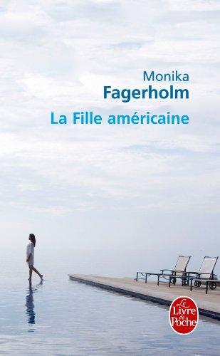 9782253125716: La Fille Americaine (Ldp Litterature) (French Edition)