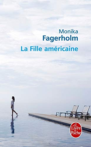 La Fille Americaine (Ldp Litterature) (French Edition): Fagerholm
