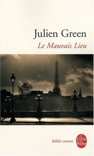 Le Mauvais Lieu (Ldp Bibl Romans) (French Edition) (2253125733) by Green, J.