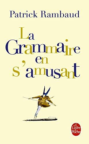 9782253125754: La grammaire en s'amusant (Le Livre de Poche)