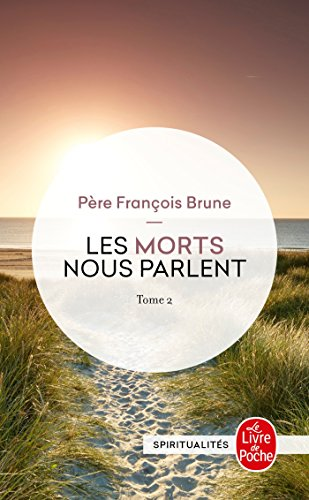 9782253125921: Les Morts Nous Parlent T02 (Ldp Litterature) (French Edition)