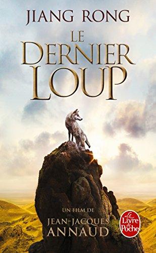 9782253125983: Le Dernier Loup (Le Totem Du Loup) (Ldp Litterature) (French Edition)