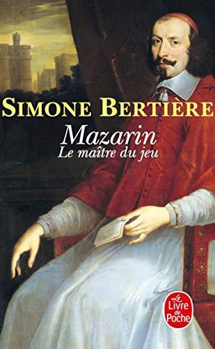 9782253125990: Mazarin, Le Maitre Du Jeu (Le Livre de Poche)