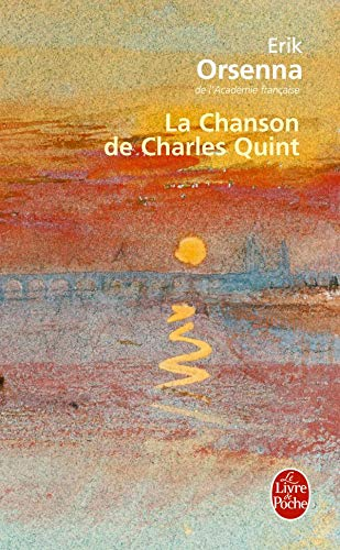 9782253126102: La Chanson de Charles Quint (Ldp Litterature) (French Edition)