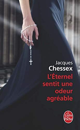 9782253126171: L Eternel Sentit Une Odeur Agreable (Ldp Litterature) (French Edition)