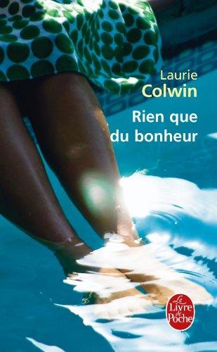 Rien Que Du Bonheur (French Edition): Colwin, L.