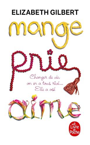 9782253126300: Mange, Prie, Aime (Le Livre de Poche) (French Edition)