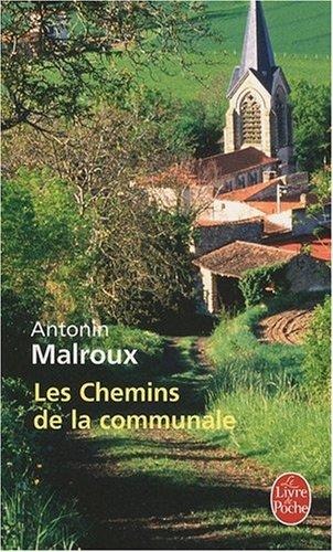 9782253126485: Les Chemins de la communale