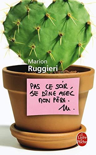 Pas Ce Soir Je Dine Avec Mon Pere (Ldp Litterature) (French Edition): Ruggieri