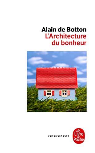 9782253126843: L Architecture Du Bonheur (Le Livre de Poche références)