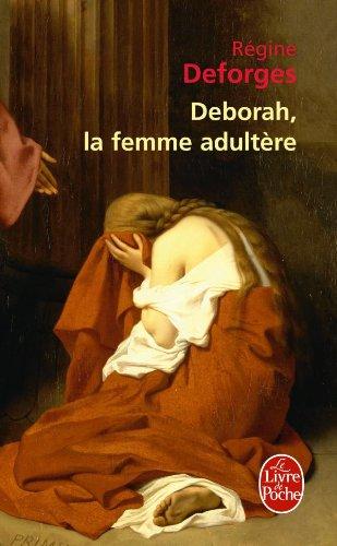 9782253126867: Deborah, la femme adultère (Littérature)