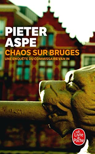 Chaos Sur Bruges (French Edition): Aspe, Pieter