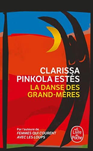 9782253127512: La Danse Des Grand-meres (Ldp Litterature) (French Edition)
