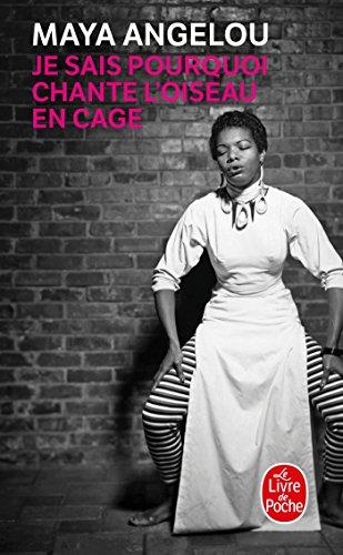 9782253127536: Je Sais Pourquoi Chante L'Oiseau En Cage (Ldp Litterature) (French Edition)