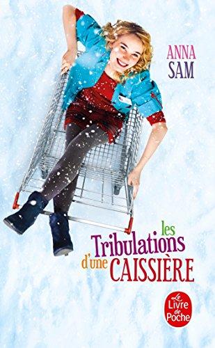 9782253127550: Les Tribulations D' Une Caissière (Littérature & Documents)