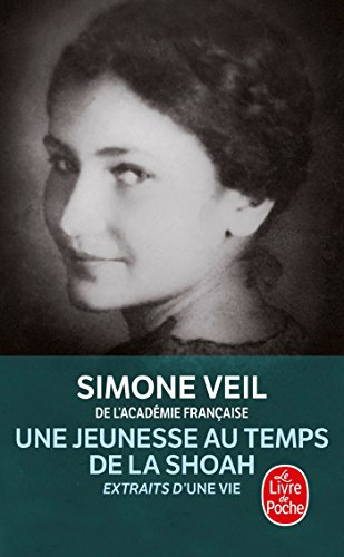 9782253127628: Une Jeunesse Au Temps de La Shoah (Extraits d'Une vie) (Litterature & Documents) (French Edition)