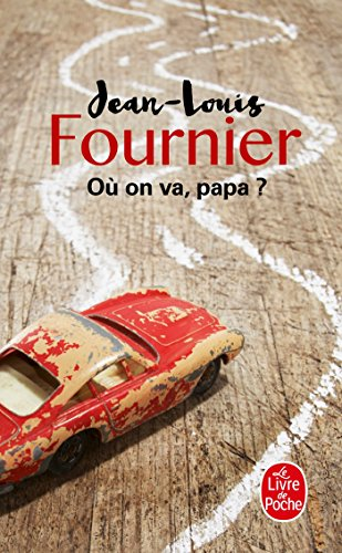 9782253127840: Ou On Va, Papa? (Le Livre de Poche) (French Edition)