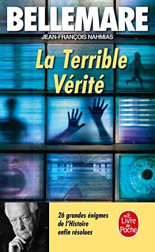 9782253128137: La Terrible Verite (Litterature & Documents) (French Edition)