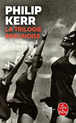 TRILOGIE BERLINOISE (LA): KERR PHILIP