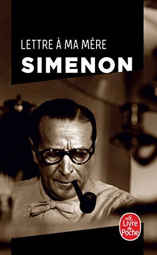 9782253128533: Lettre a Ma Mere (Ldp Simenon) (French Edition)