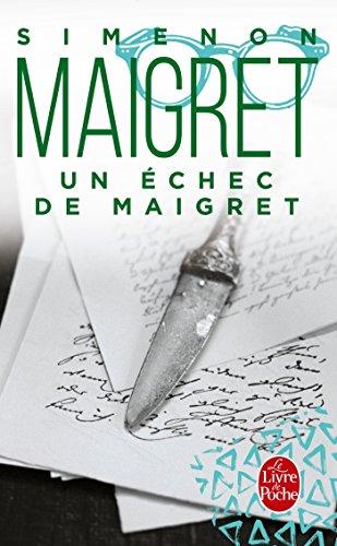 9782253128557: Un Échec de Maigret (Ldp Simenon) (French Edition)
