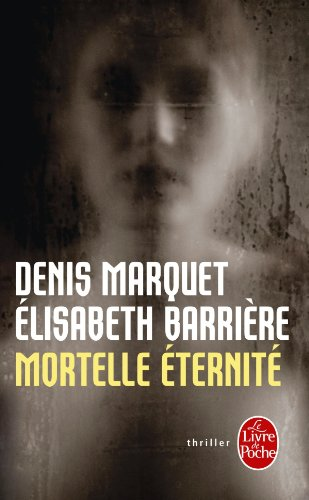 9782253128793: Mortelle Eternite (French Edition)
